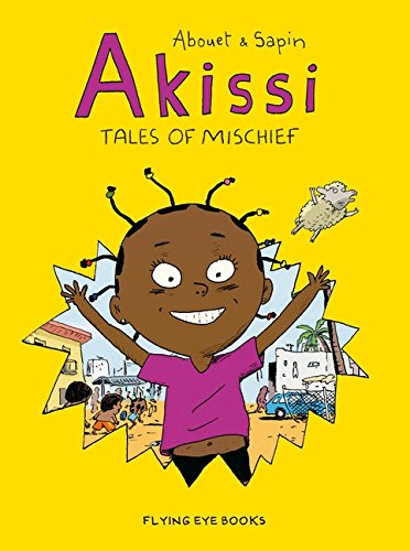 Akissi: Tales of Mischief [Graphic Novel] by Flying Eye Books (Image #1)