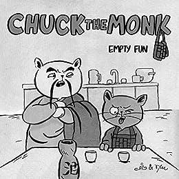 Chuck the monk - Lege Pret: Dagelijkse katachtige wijsheid en de ...