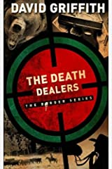 The Death Dealers (The Border Series) (Volume 2) Paperback