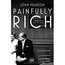 Painfully Rich: J. Paul Getty and His Heirs
