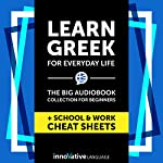 Learn Greek for Everyday Life: The Big Audiobook Collection for Beginners |  Innovative Language Learning LLC