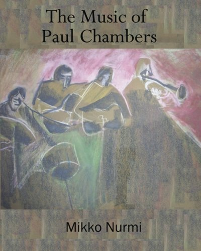 Bass Transcription - The Music of Paul Chambers