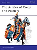 Armies of Crecy and Poitiers (Men-At-Arms Series, No 111)
