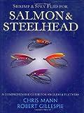 Shrimp and Spey Flies for Salmon and Steelhead, Chris Mann and Robert Gillespie, 0811714284