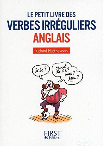Amazon Com Le Petit Livre Des Verbes Irreguliers Anglais