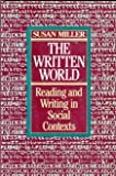 The Written World, Miller, Susan, 0060445262