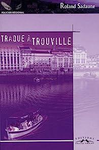 Traque à Trouville par Roland Sadaune