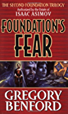 Foundation's Fear (Second Foundation Trilogy Series)