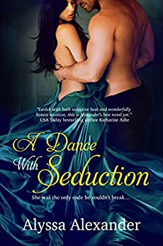 A Dance With Seduction (A Spy in the Ton) by [Alexander, Alyssa]