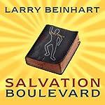 Salvation Boulevard: A Novel | Larry Beinhart
