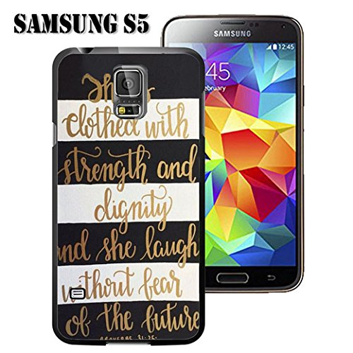 S5 Case Samsung Galaxy S5 Black Cover TPU Rubber Gel - Christian Quote She is Clothed with Strength & Kindness Proverbs 31:25/ Black and White (Samsung Stripe)