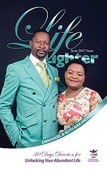 Download for free Life Lighter June 2017: Unlocking Your Abundant Life
