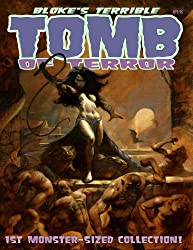 Bloke's Terrible Tomb Of Terror - 1st Monster-Sized Collection