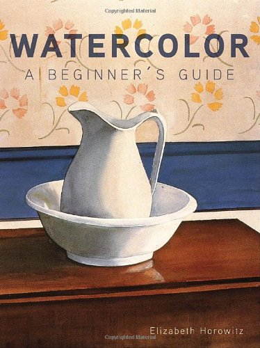 Download Watercolor a Beginner's Guide pdf epub