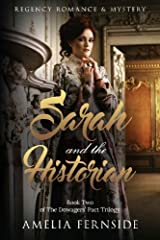 Sarah and the Historian: Regency Romance & Mystery (The Dowagers' Pact Trilogy) (Volume 2) Paperback