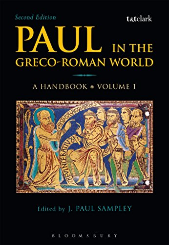 Paul in the Greco-Roman In every respect: A Handbook: Volume I