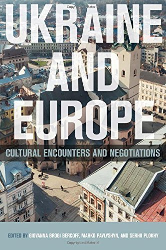 Book cover from Ukraine and Europe: Cultural Encounters and Negotiations by Professor Serhii Plokhy