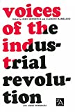 img - for Voices of the Industrial Revolution: Selected Readings from the Liberal Economists and Their Critics (Ann Arbor Paperbacks) book / textbook / text book