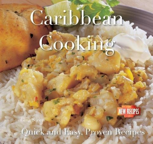 Caribbean Cooking: Quick and Easy Recipes (Quick and Easy, Proven Recipes) by Camilla de la Bédoyère