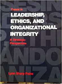 lynn sharp paine summary managing for organizational integrity Ethical issues in business: a philosophical approach, 6/e  lynn sharpe paine and jane palley katz  managing for organizational integrity, lynn sharp paine.