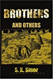 Brothers, S. K. Sinor, 0595204228