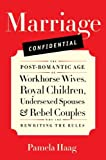 Marriage Confidential, Pamela Haag, 0061719285