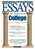 Essays That Will Get You into College (Essays That Will Get You Into… Series)
