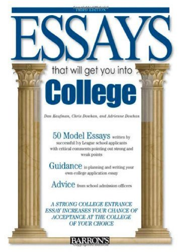 Essays That Will Get You into College (Essays That Will Get You Into Series)