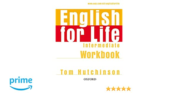 English for Life Intermediate. Workbook without Key: Amazon.es ...