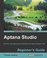 Aptana Studio Beginner's Guide