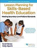 Lesson Planning for Skills-Based Health