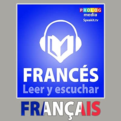 Frances - Libro de frases: Leer y escuchar: [French - Phrasebook: Read and Listen]