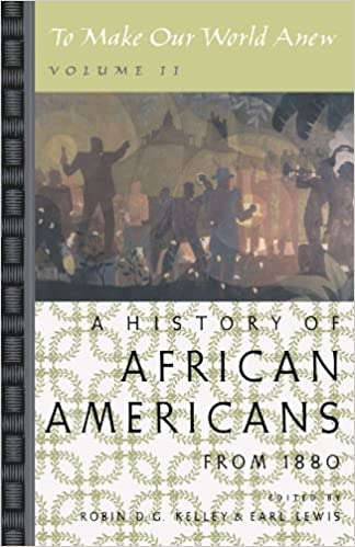 Book To Make Our World Anew: Volume II: A History of African Americans Since 1880: v. 2