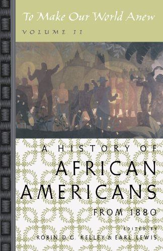 Search : To Make Our World Anew: Volume II: A History of African Americans Since 1880