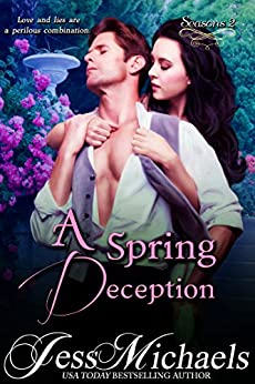 A Spring Deception (Seasons Book 2) by [Michaels, Jess]