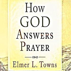 How God Answers Prayer Audiobook