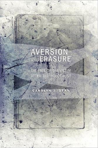 Download Aversion and Erasure: The Fate of the Victim after the Holocaust pdf