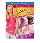 Cover Image for 'An American Girl: Isabelle Dances into the Spotlight (Blu-ray + DVD + DIGITAL HD with UltraViolet)'
