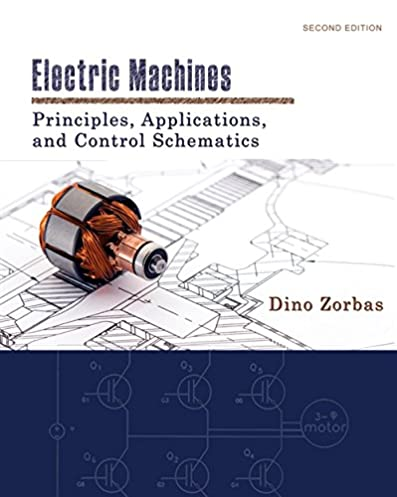 electric machines principles, applications, and control schematics generator wiring schematic electric machines principles, applications, and control schematics (mindtap course list) 2nd edition