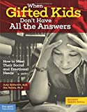 Books : When Gifted Kids Don't Have All the Answers: How to Meet Their Social and Emotional Needs