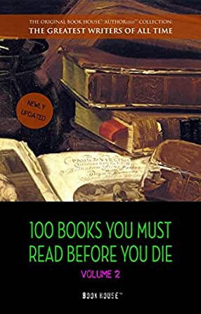 100 books you must read before you die volume 2 newly updated ulysses. Black Bedroom Furniture Sets. Home Design Ideas