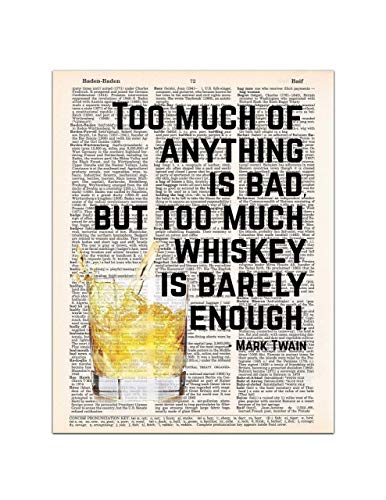 Whiskey is Barely Enough - Mark Twain Quote; Dictionary Page Wall Art, 8x11 inches, Unframed