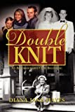Double Knit, Diana Jane Hayes, 193605129X