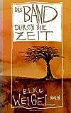 Elke Weigel - Das Band durch die Zeit