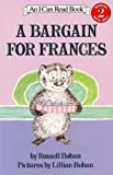 A Bargain For Frances (Turtleback School & Library Binding Edition) (I Can Read Book)