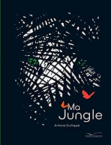 """Afficher """"Ma jungle"""""""