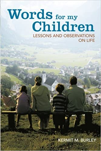 Book Words for my Children: Lessons and Observations on Life