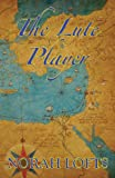The Lute Player by Norah Lofts front cover