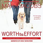 Worth the Effort: The Worth Series Book 4: A Copper Country Romance | Mara Jacobs