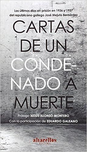 CARTAS DE UN CONDENADO A MUERTE: Los últimos días en prisión ...